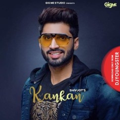 Kankan song download by Shivjot