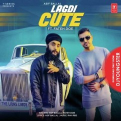 Lagdi Cute song download by Asif Ballaj