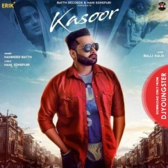 Kasoor song download by Maninder Batth