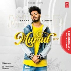 Murad song download by Karan Sehmbi