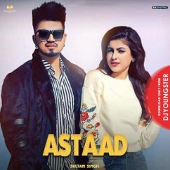 Astaad song download by Sultan Singh