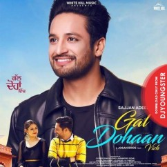 Gal Dohaan Vich song download by Sajjan Adeeb