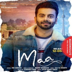 Maa song download by Vee Sandhu