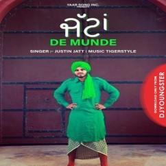 Jattan De Munde song download by Justin Jatt