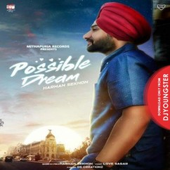 Possible Dream song download by Harman Sekhon