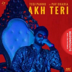 Akh Teri song download by Tegi Pannu