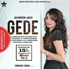 Gede song download by Jaismeen Jassi