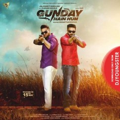 Gunday Hai Hum song download by Dilpreet Dhillon