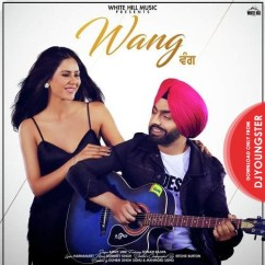 Wang song download by Ammy Virk