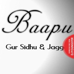 Baapu song download by Gur Sidhu