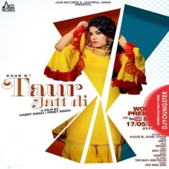 Taur Jatt Di song download by Kaur B