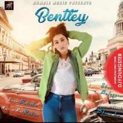Bentley song download by Dolisha