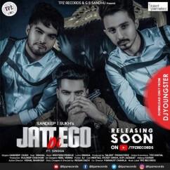 Jatt Di Ego song download by Sandeep