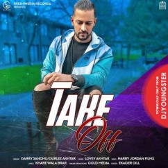 Take Off song download by Garry Sandhu