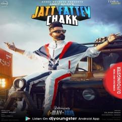 Jatt Fattey Chakk (Remix) song download by Amrit Maan