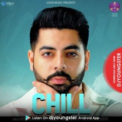 Chill song download by Karam Bajwa