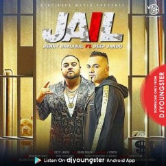 Jail song download by Benny Dhaliwal