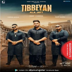 Tibbeyan Ala Jatt song download by Harf Cheema