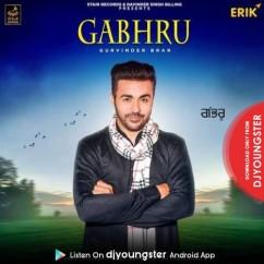 Gabruu song download by Gurvinder Brar