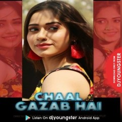 Chaal Gazab Hai song download by Pawni Pandey