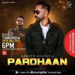 Pardhaan song download by Naveed Akhtar