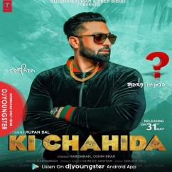 Ki Chahida song download by Harsimran