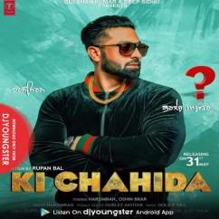 Ki Chahida song download by Harsimran
