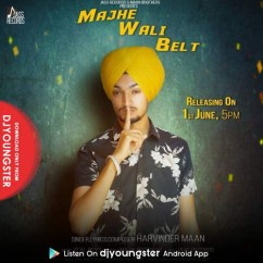 Majhe Wali Belt song download by Harvinder Maan