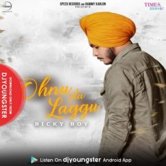 Ohnu Pta Laggu song download by Bicky Boy