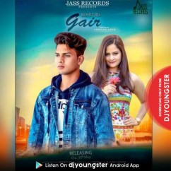 Gair song download by Rohit RJ