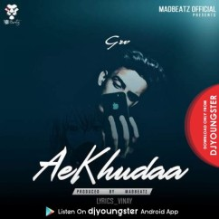 Aekhudaa song download by GrV