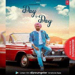 Day By Day song download by Jassimran Keer