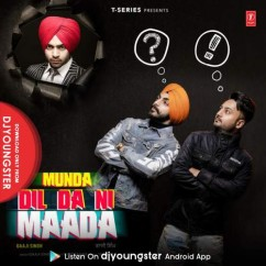 Munda Dil Da Ni Maada song download by Gaaji Singh
