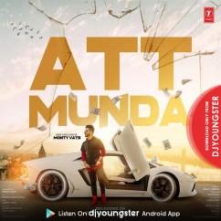 Att Munda song download by Monty Vats