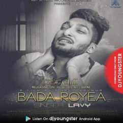 Bada Royea song download by Lavy