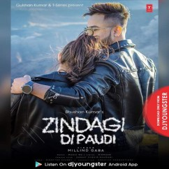 Zindagi Di Paudi song download by Millind Gaba