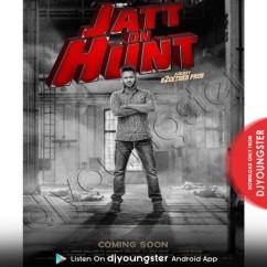 Jatt On Hunt song download by Jovan Dhillon