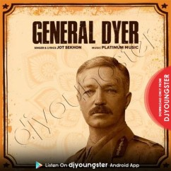 General Dyer song download by Jot Sekhon