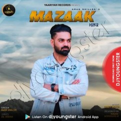 Mazaak song download by Aman Dhillon