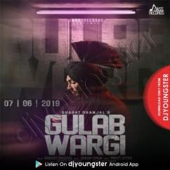 Gulab Wargi song download by Bhagat Dhanjal