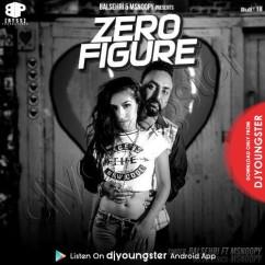 Zero Figure song download by Balsehri