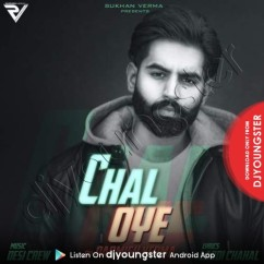 Chal Oye song download by Parmish Verma