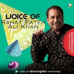 Zaroori Tha song download by Rahat Fateh Ali Khan