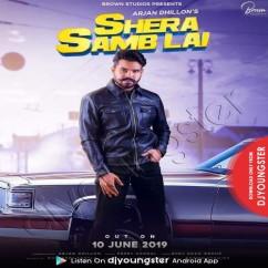 Shera Samb Lai song download by Arjan Dhillon