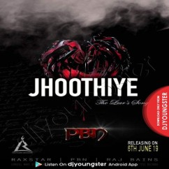 Jhoothiye song download by PBN