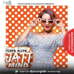 Jatt Mind song download by Inder Kaur