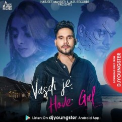 Vasdi Je Hove Gal song download by Maninder Maan