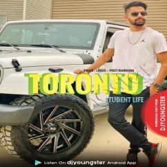 Toronto (Student Life) song download by Preet Randhawa