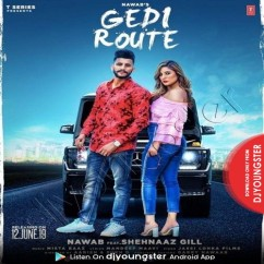 Gedi Route song download by Nawab