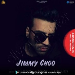 Jimmy Choo song download by Karan Sekhon